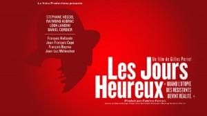 Film – Sortie du DVD Les Jours Heureux : Sur le programme du Conseil National de la Résistance