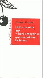 lettre ouverte aux bons français qui assassinent la france
