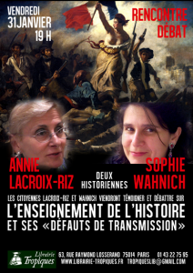 """31/01 Débat Annie Lacroix-Riz / Sophie Wanich """"l'enseignement de l'histoire et ses défauts de transmission"""" – Paris"""