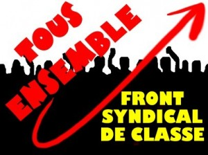 Le mouvement syndical a une double mission – Front Syndical de Classe
