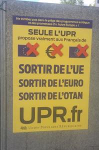 Seule l'UPR? pourtant, PRCF, M'PEP,CPF,POI sont aussi pour la sortie de l'UE, de l'euro et de l'OTAN...