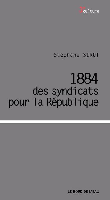 1884 des syndicats pour la république sirot