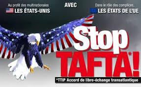 Pour la démocratie, la paix et le progrès social : Tous ensemble contre le TAFTA et l'UE du Capital !