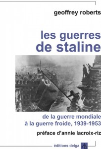 Annie Lacroix Riz présente le livre « Les guerres de Staline » de Geoffrey Roberts [15 septembre 2014 Paris]