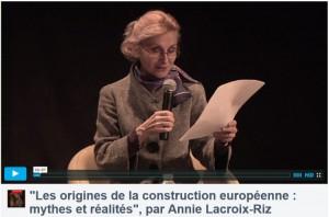 Vidéo : Les origines de la construction européenne : mythes et réalités une conférence d'Annie Lacroix Riz