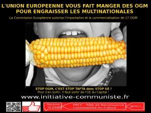 l'Union Européenne vous fait manger des OGM pour engraisser les multinationales !