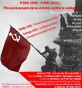 9 mai 70e anniversaire de la victoire contre le fascisme, ripostons à la pseudo Journée de l'Europe : Rassemblements unitaires à Paris, Lyon, Marseille, Lille