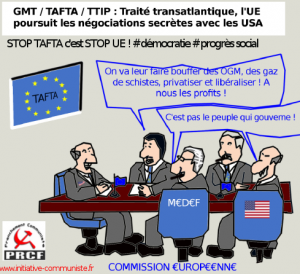 TAFTA : POUR NE PAS ENTRER DANS LE GRAND MARCHE TRANSATLANTIQUE, LE MIEUX EST DE SORTIR DE L'EURO, de l'UE et de l'OTAN !
