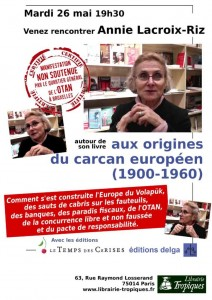 """""""Aux origines du carcan européen"""" – Annie Lacroix-Riz #Paris #conférence 26 mai"""