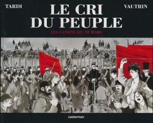 """Mort de Jean Vautrin, auteur de """"Le cri du peuple"""" … Vive la Commune de Paris !"""