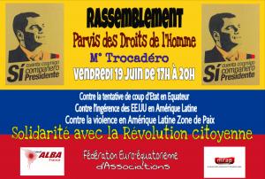 Solidarité internationaliste contre les tentatives de déstabilisation de l'Equateur ! Rassemblement à Paris le 19 juin Métro Trocadéro.