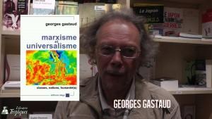 #vidéo : Une conférence de Georges Gastaud  [Marxisme et universalisme]
