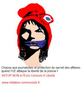 Chasse aux journalistes et protection du secret des affaires : quand l'UE attaque la liberté de la presse !