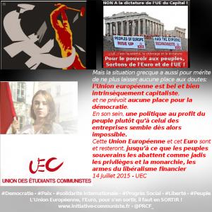 L'UEC appelle à abattre l'Union Européenne et l'Euro .