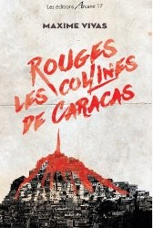 Rouges, les Collines de Caracas, un polar de Maxime Vivas