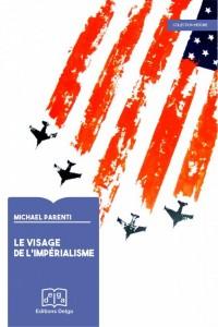 Livre : Le Visage de l'impérialisme – de Michael Parenti
