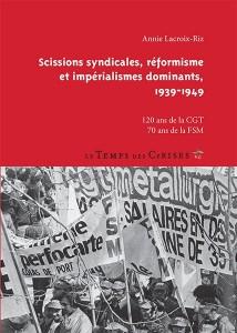 Vidéo : Annie Lacroix-Riz sur l'histoire du syndicalisme [ 120 ans de la CGT, 70 ans de la FSM]