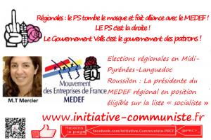 Elections régionales en Midi-Pyrénées-Languedoc Roussilon : La présidente du MEDEF régional en position éligible sur la liste « socialiste »