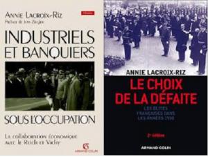 La France a-t-elle été trahie ? réponse d'Annie Lacroix-Riz au dossier de Guerres et Histoire.