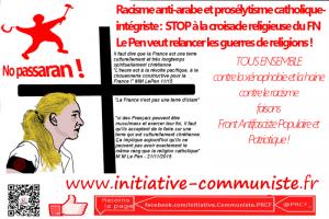 Le Pen veut relancer les guerres de religions, les actes racistes se multiplient .