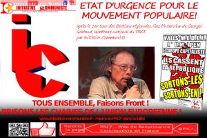 Après le 1er tour des Régionales, ETAT D'URGENCE pour le mouvement populaire – Georges Gastaud répond à I.C.
