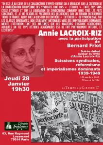 #syndicalisme Soirée débat autour du livre d'Annie Lacroix Riz : Scissions syndicales, réformisme et impérialismes dominants 1939-1949