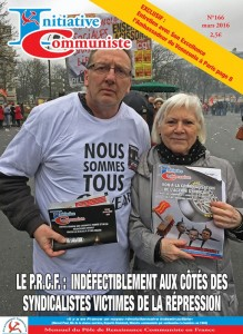 Initiative Communiste mars 2016 est paru ! Achetez le ! IC n°166