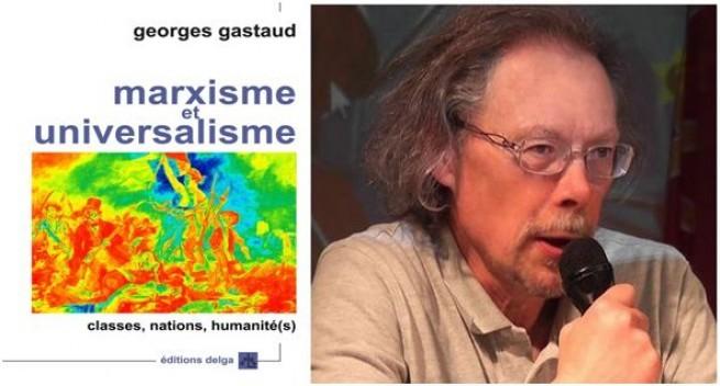 Georges Gastaud, livre marxisme et universalisme
