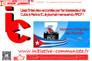 Interview de l'ambassadeur de Cuba à Paris – Initiative Communiste
