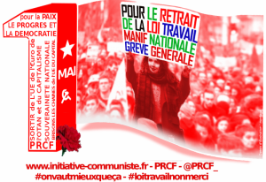 POUR UN GRAND 1er MAI 2016 ! VIVE la SOLIDARITE DE CLASSE NATIONALE et INTERNATIONALE CONTRE LE CAPITAL !