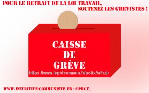 Soutenez les grévistes : caisse de grève et financement participatif ! #loitravail