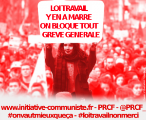 Valls-MEDEF et Hollande-Maastricht cassent nos acquis et notre pays : BLOQUONS LEURS PROFITS ! #PRCF #LoiTravail