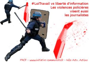 Les journalistes dénoncent les violences policières contre la presse #LoiTravail