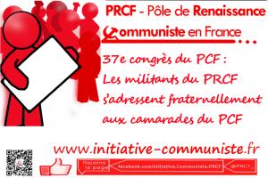 37e congrès du PCF : Les militants du PRCF s'adressent fraternellement aux camarades du PCF