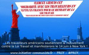Les travailleurs américains contre la Loi Travail et manifesterons le 14 juin à New York ! #manif14juin