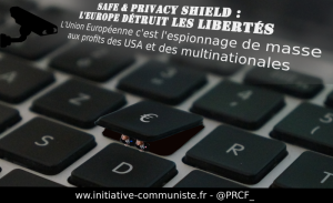 Privacy Shield : l'Union Européenne brade votre vie privée en ligne aux multinationales