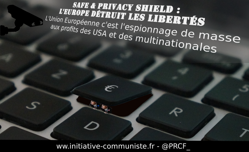 privacy shield surveillance de masse espionage UE