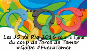 les JO de Rio 2016 sous le signe du coup de force de Temer #Rio2016 #golpe #fueratemer #brazil