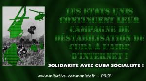 Les États-Unis continuent leur campagne de déstabilisation de Cuba à l'aide d'Internet !