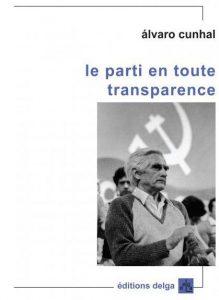 Le legs universel d'Alvaro Cunhal, leader du PC portugais, de la Révolution des Œillets et des luttes de décolonisation ! par Georges Gastaud