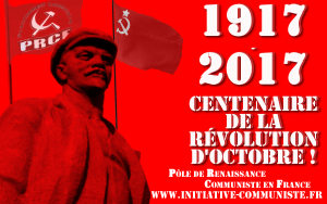 Succès du rassemblement international pour le centenaire de la révolution d'Octobre, un élan important pour la renaissance communiste !