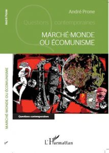 marche-monde-ou-ecomunisme-andre-prone-couverture