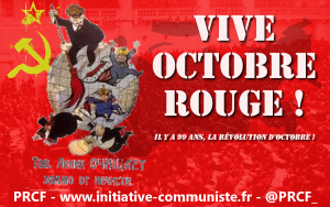 Vive Octobre Rouge !