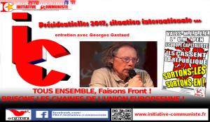 Pour le Frexit progressiste, pour une France Franchement Insoumise à l'UE brisant l'étau des manigances et de la fascisation, unité d'action des communistes  – entretien avec Georges Gastaud secrétaire national du PRCF.