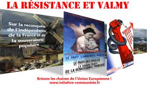 La Résistance et Valmy [Sur la reconquête de l'indépendance de la France et de la souveraineté populaire]