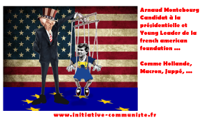 Le Young Leader Arnaud Montebourg, made to serve USA imperialism ! Of course !