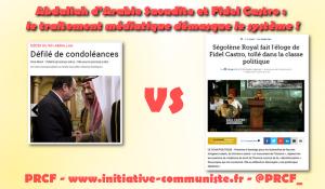 Abdallah d'Arabie Saoudite et Fidel Castro : le traitement médiatique démasque le système !