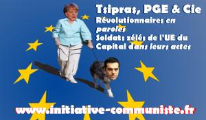 Crise grecque : la démonstration par SYRIZA, Varoufakis et Tsipras qu'il faut sortir de l'UE et de l'Euro