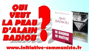 Qui veut la peau d'Alain Badiou ? – par Aymeric Monville