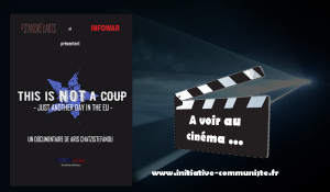 this-is-not-a-coup-film-union-europeenne